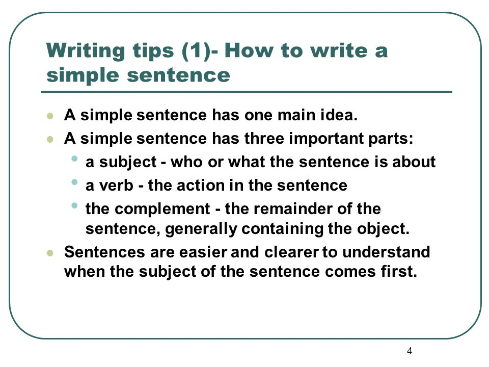 Writing tips (1)- How to write a simple sentence