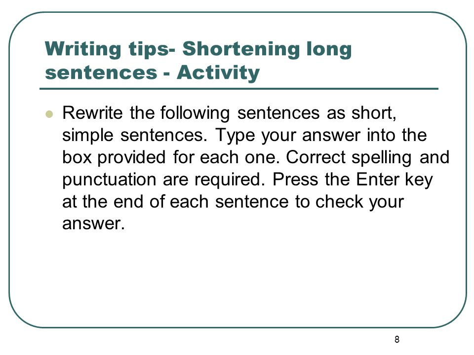 Writing tips- Shortening long sentences - Activity