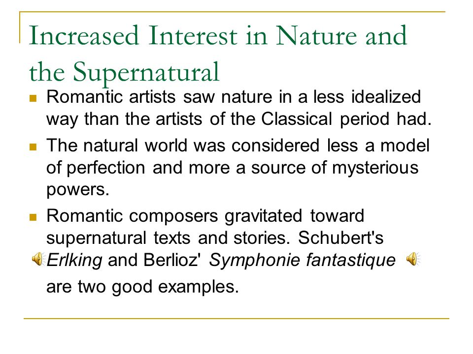 Increased Interest in Nature and the Supernatural