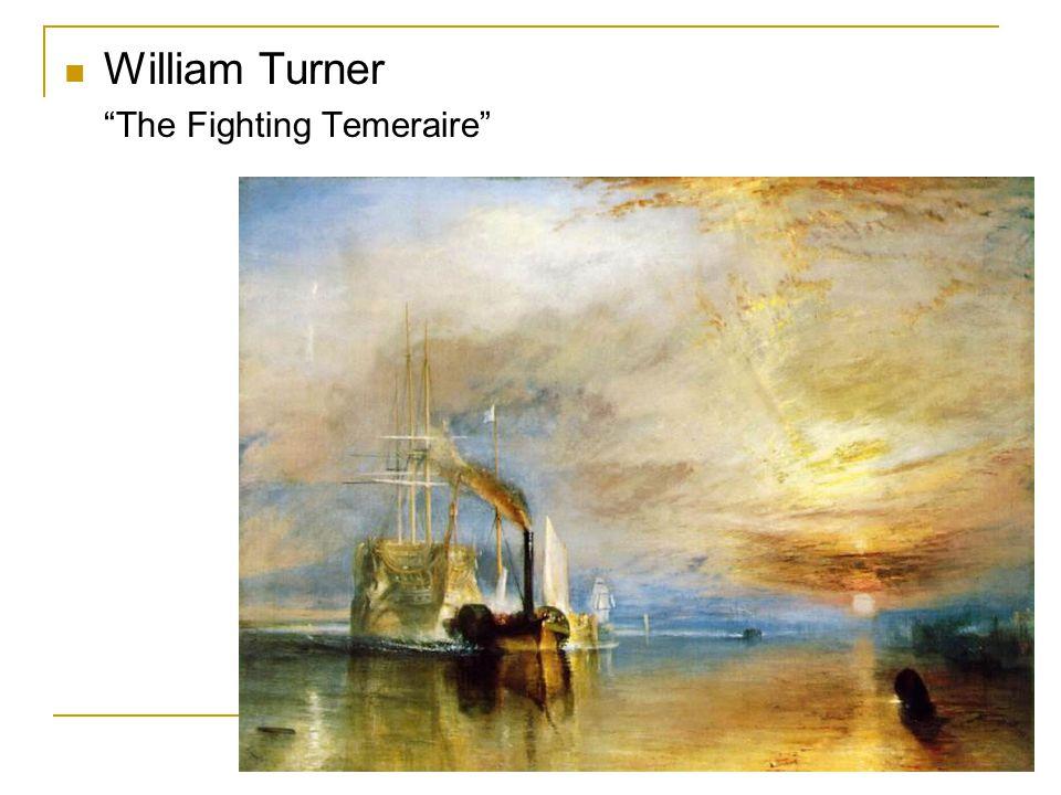 William Turner The Fighting Temeraire