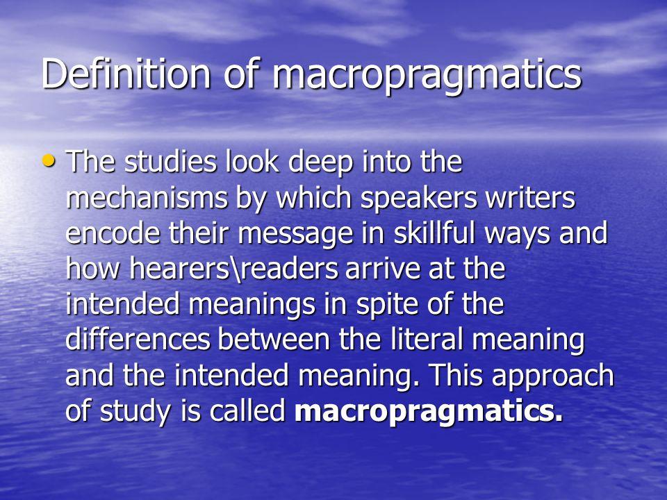 Definition of macropragmatics