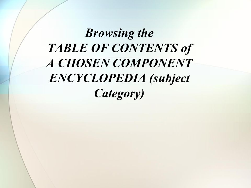 Browsing the TABLE OF CONTENTS of A CHOSEN COMPONENT ENCYCLOPEDIA (subject Category)