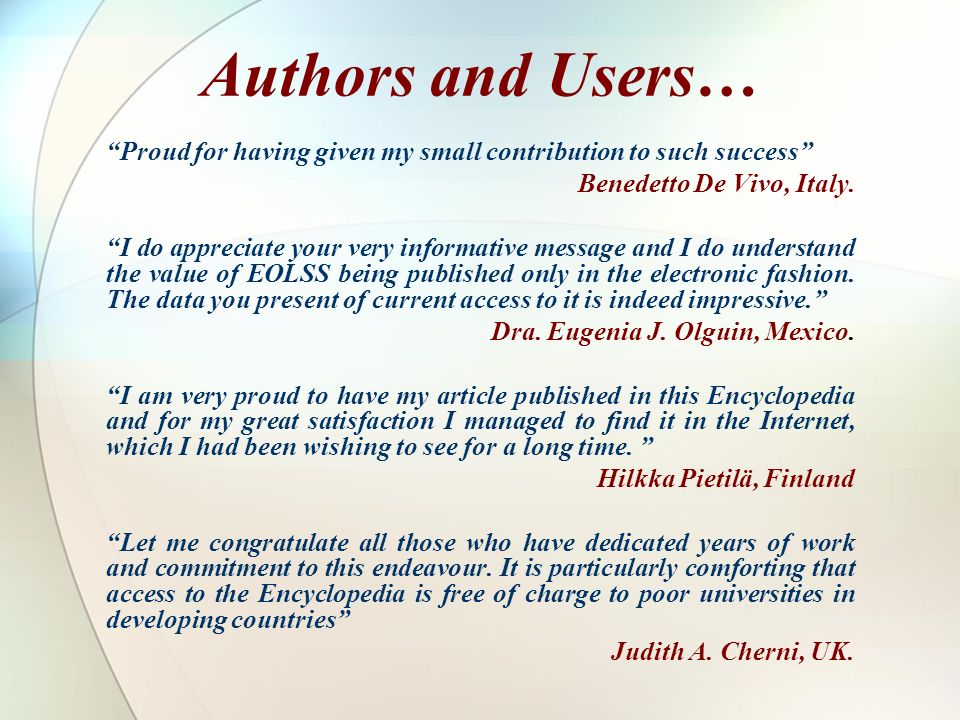Authors and Users… Proud for having given my small contribution to such success Benedetto De Vivo, Italy.