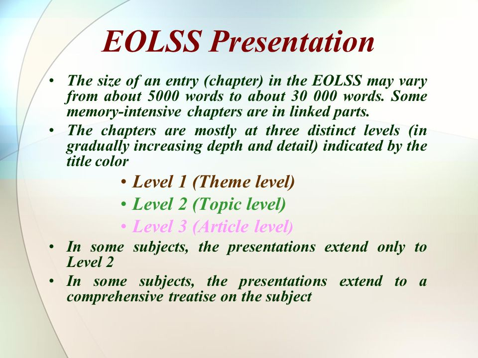 EOLSS Presentation Level 1 (Theme level) Level 2 (Topic level)