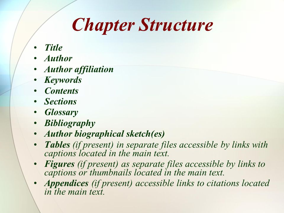 Chapter Structure Title Author Author affiliation Keywords Contents