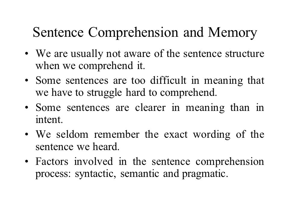 Sentence Comprehension and Memory