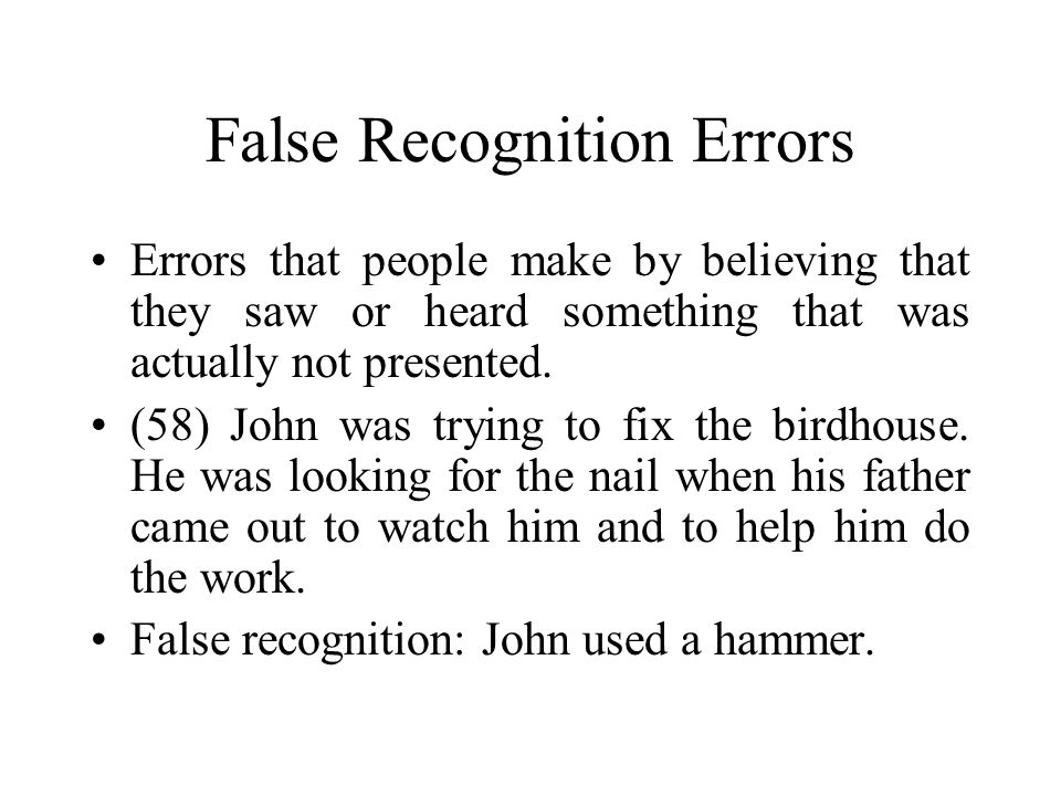 False Recognition Errors