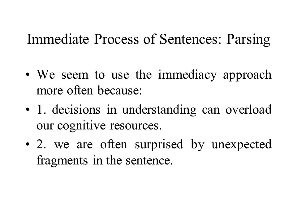Immediate Process of Sentences: Parsing