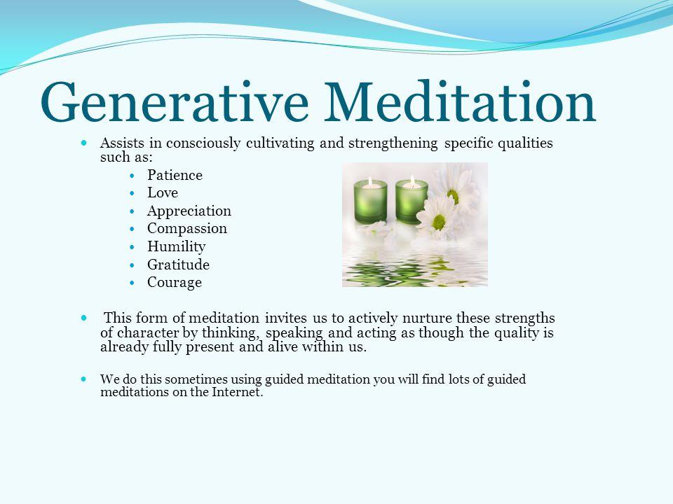 Generative Meditation