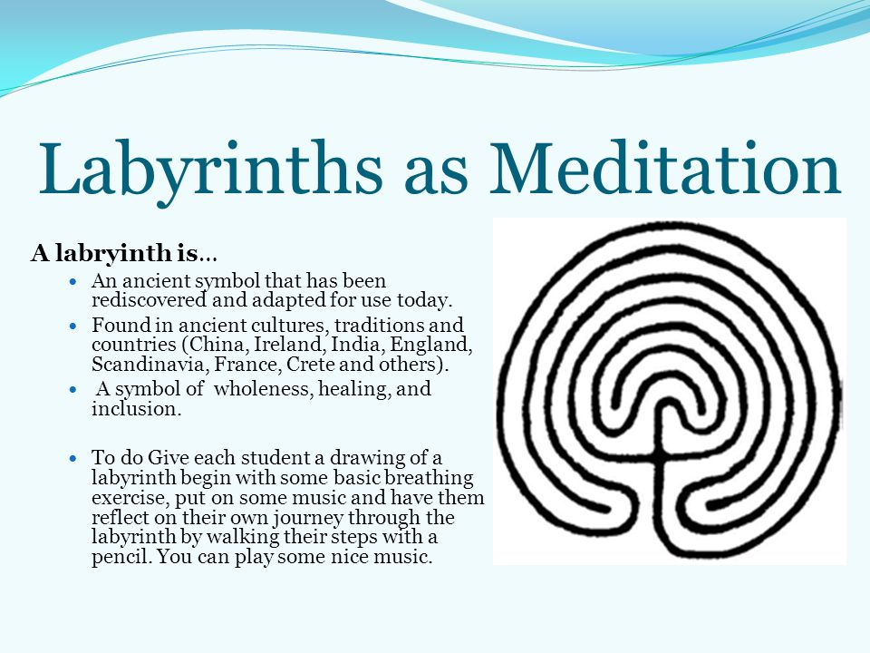 Labyrinths as Meditation