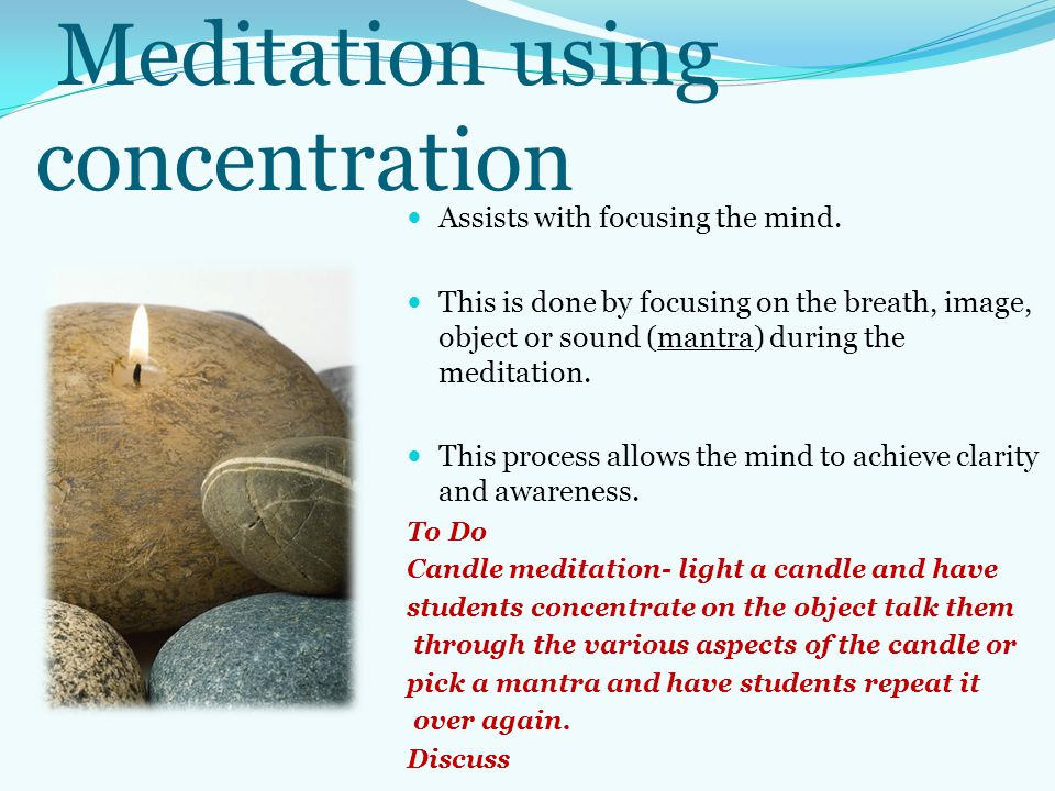 Meditation using concentration