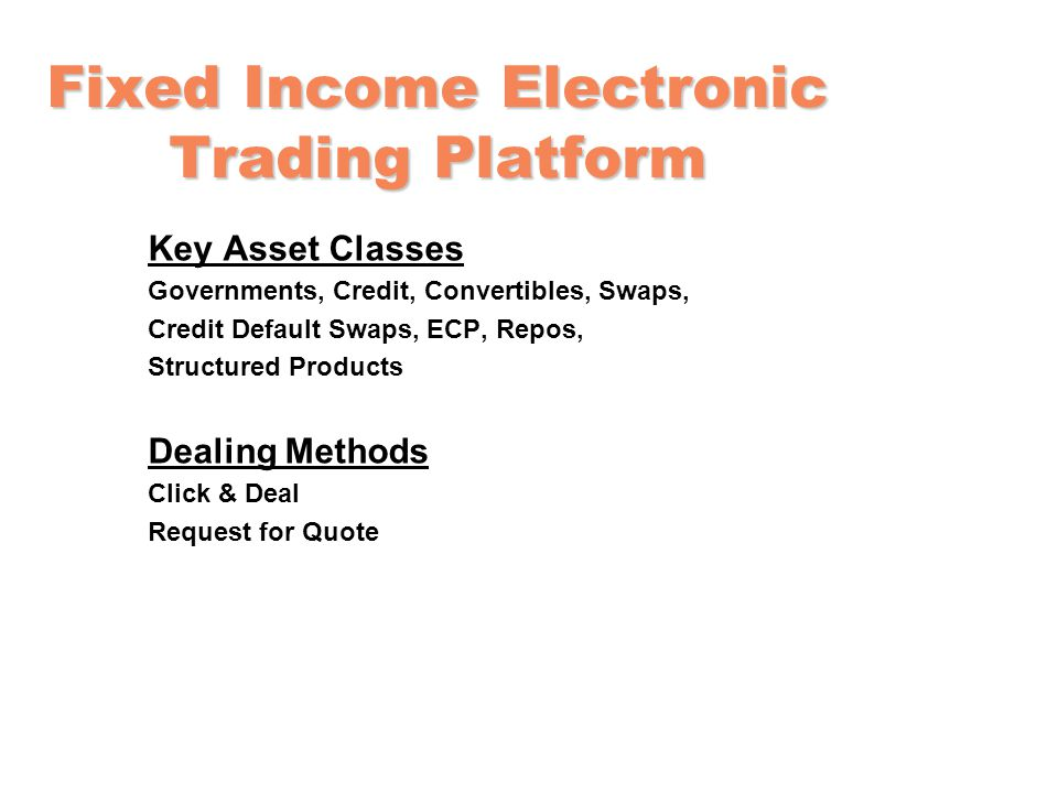 Fixed Income Electronic Trading Platform