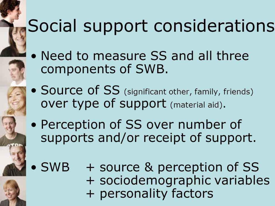 Social support considerations