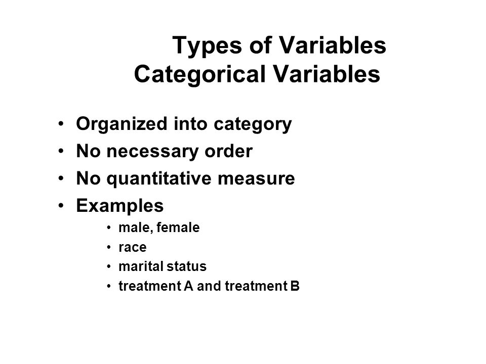 Types of Variables Categorical Variables