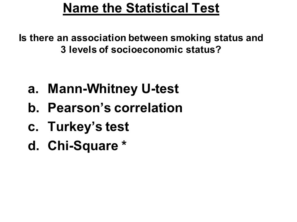 Name the Statistical Test Is there an association between smoking status and 3 levels of socioeconomic status