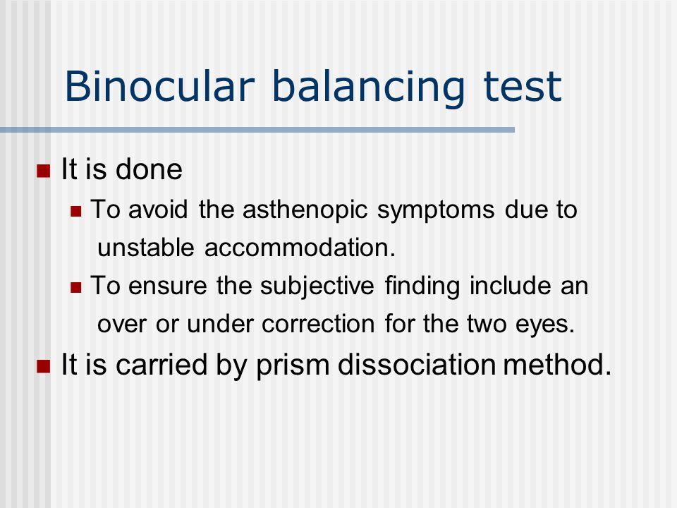 Binocular balancing test