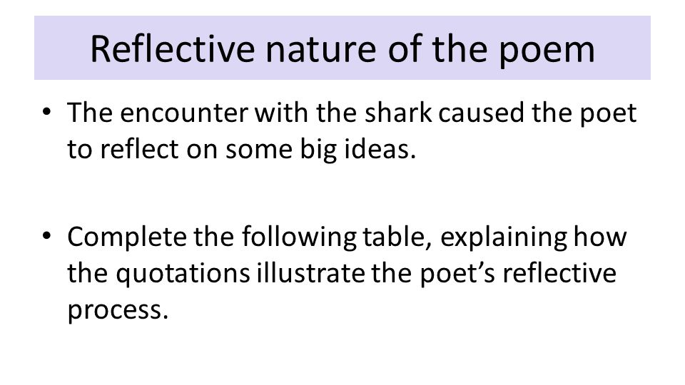 Reflective nature of the poem