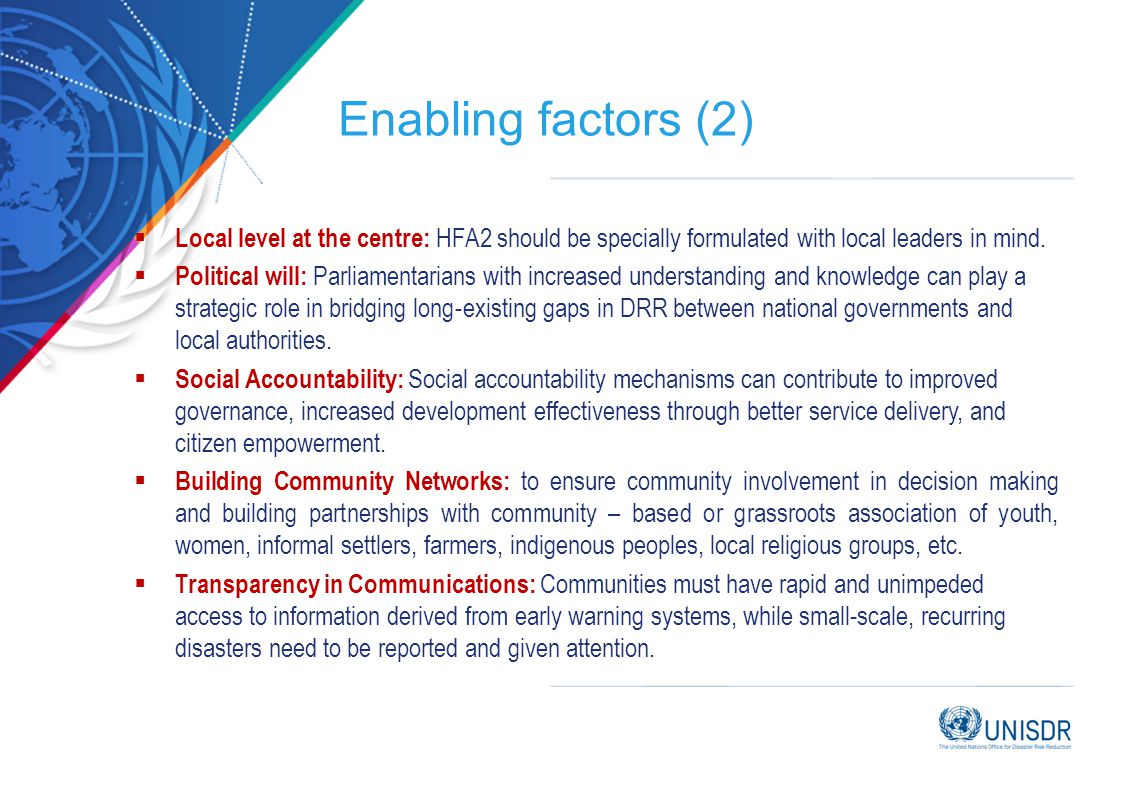 Enabling factors (2) Local level at the centre: HFA2 should be specially formulated with local leaders in mind.