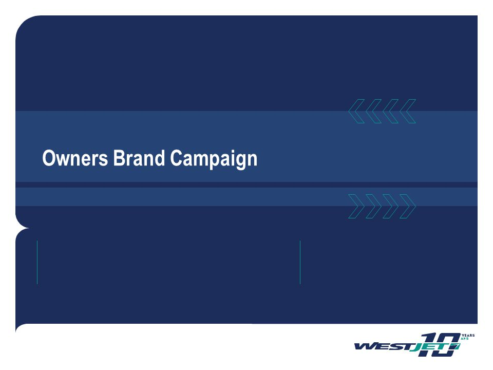 Owners Brand Campaign