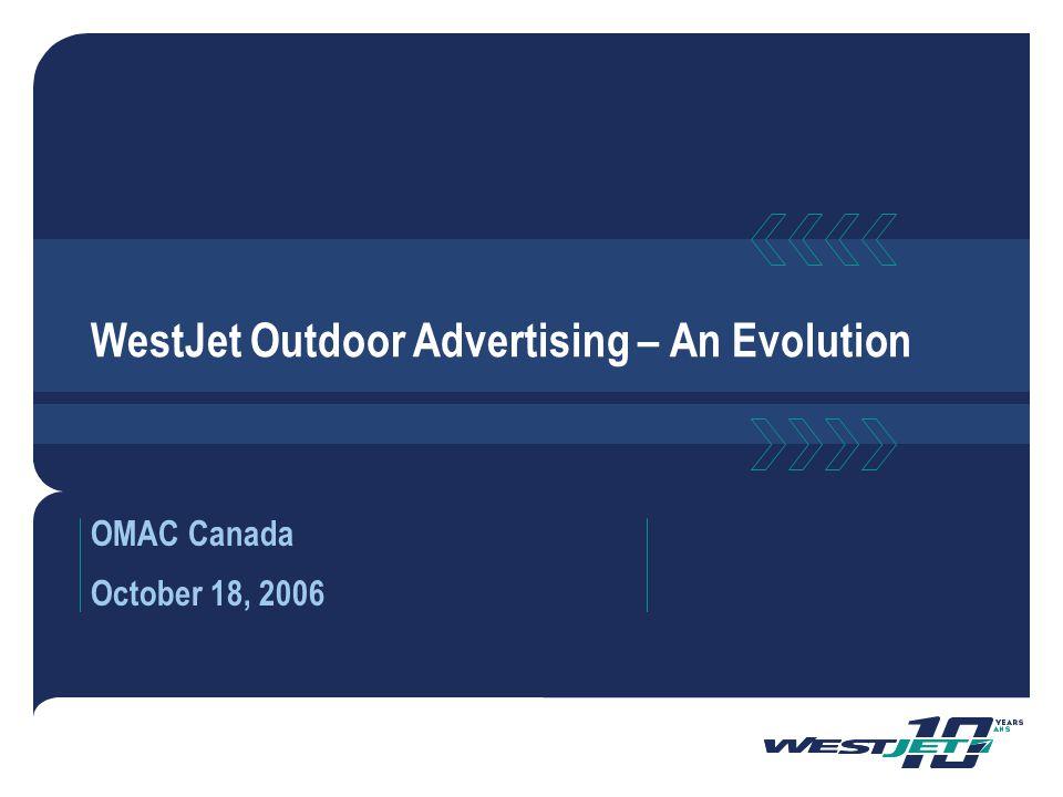 WestJet Outdoor Advertising – An Evolution