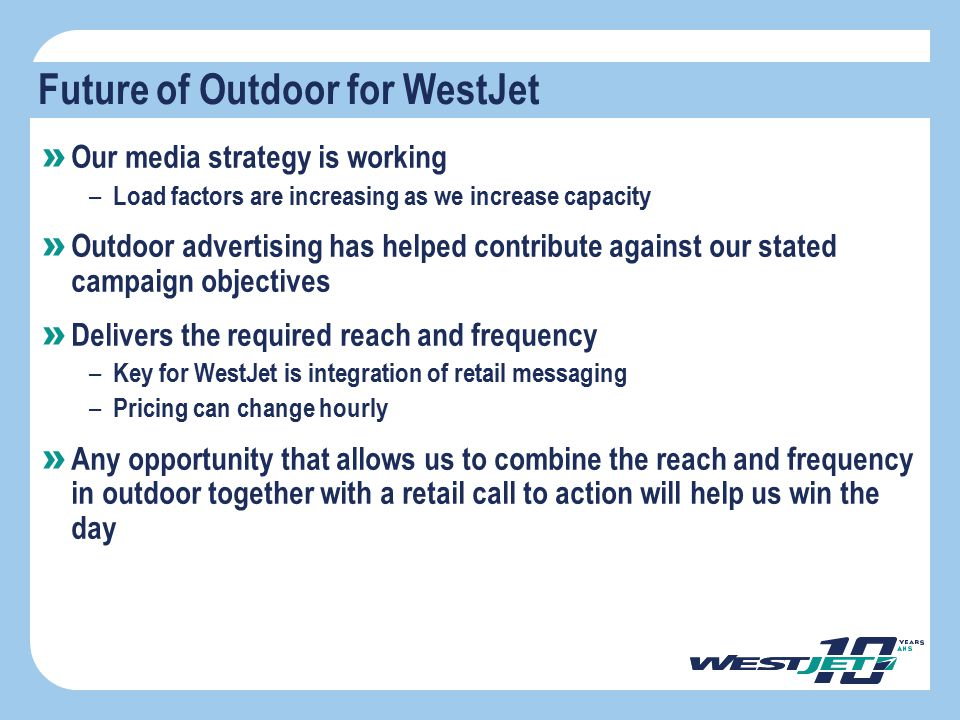 Future of Outdoor for WestJet