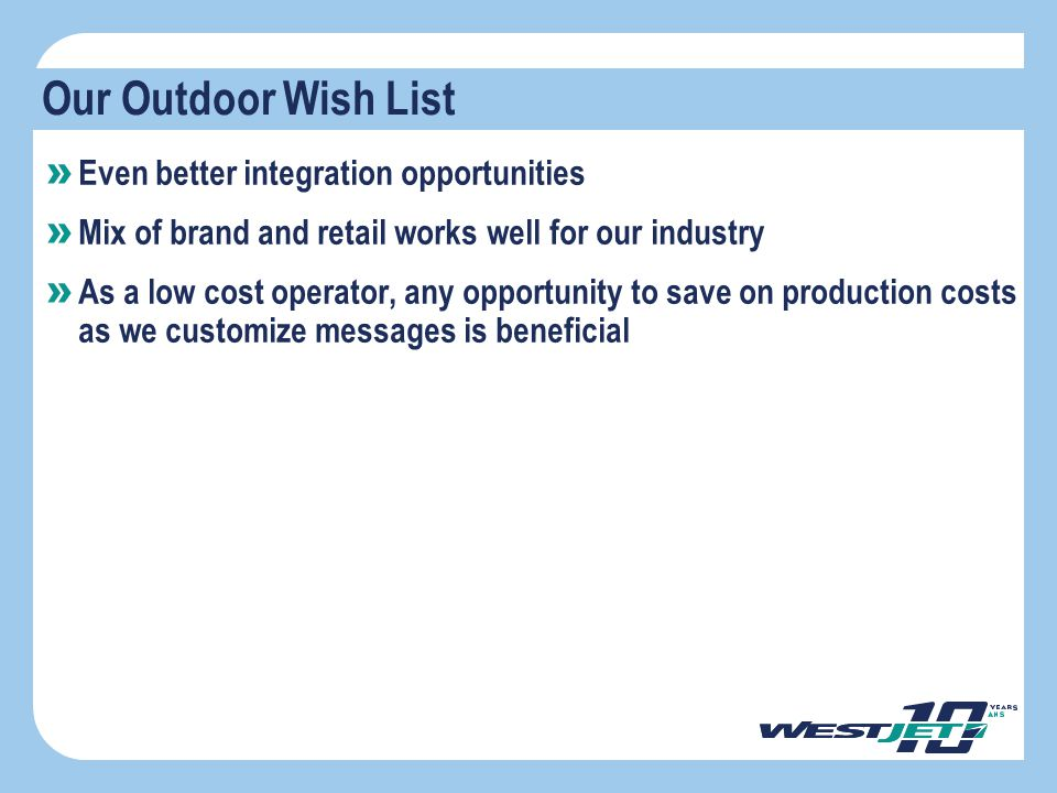 Our Outdoor Wish List Even better integration opportunities