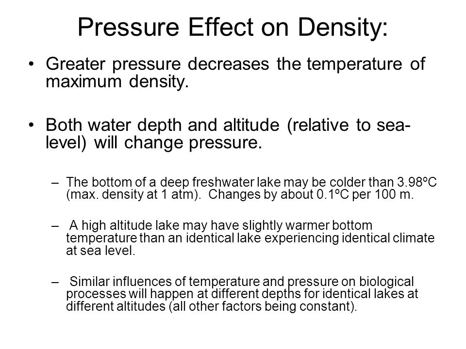 Pressure Effect on Density: