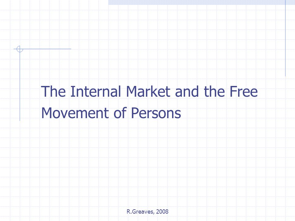 The Internal Market and the Free