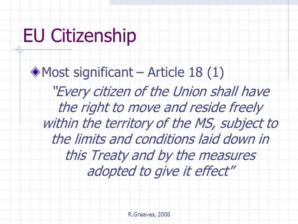 EU Citizenship Most significant – Article 18 (1)