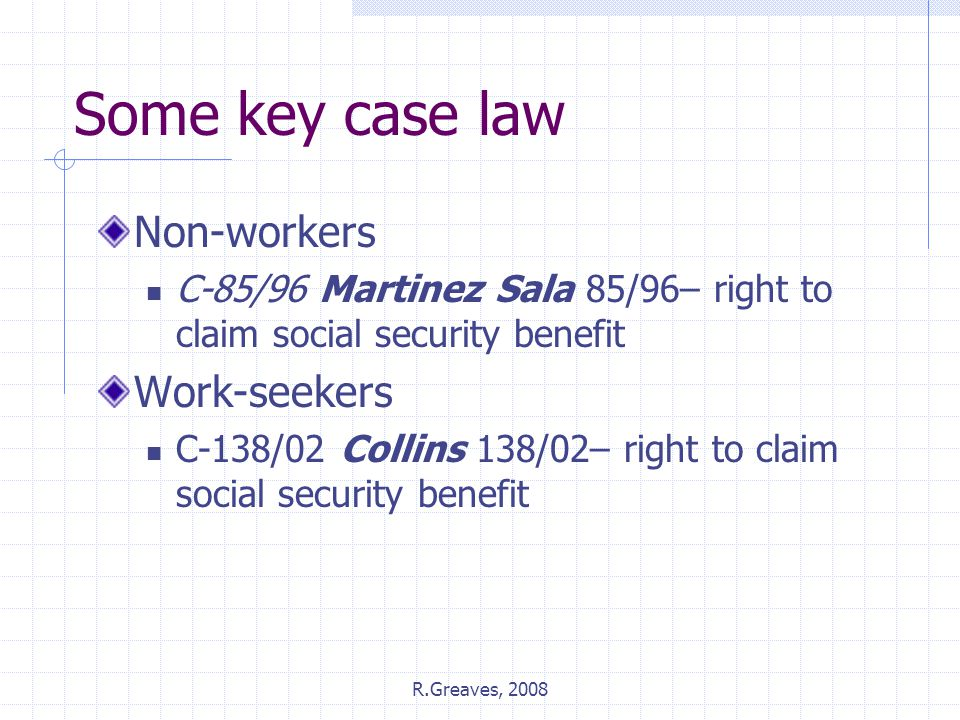 Some key case law Non-workers Work-seekers