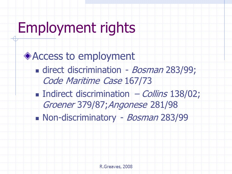 Employment rights Access to employment