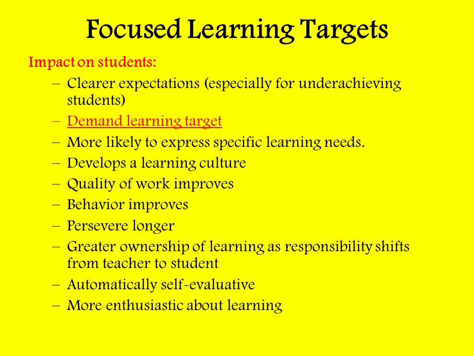 Focused Learning Targets
