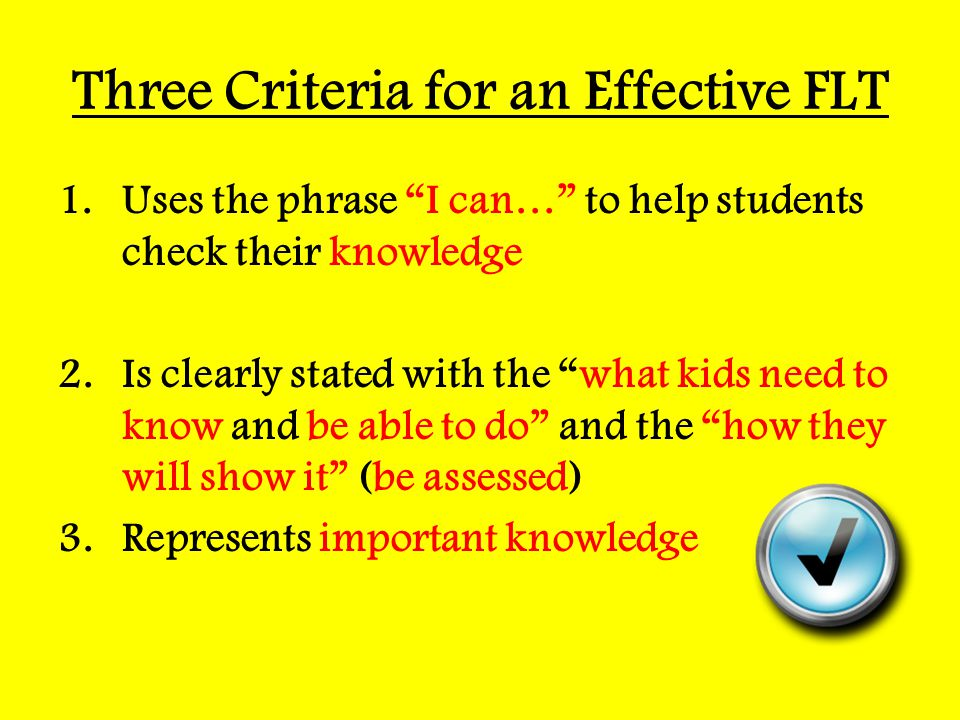 Three Criteria for an Effective FLT