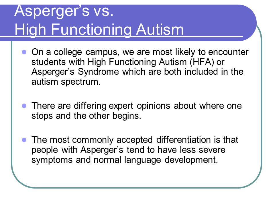 Asperger's vs. High Functioning Autism