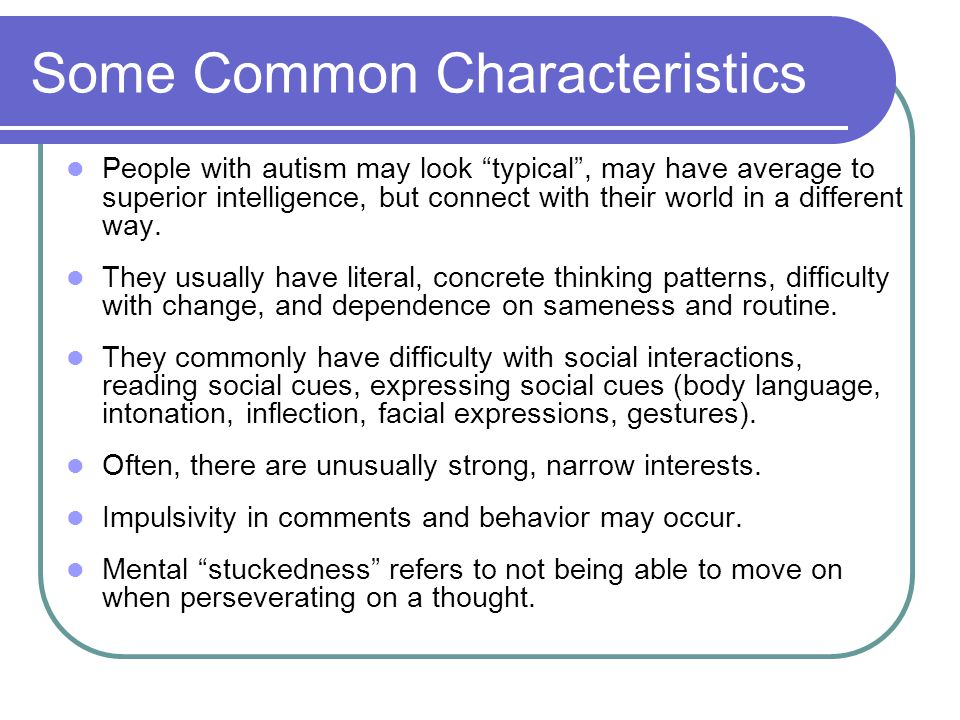 Some Common Characteristics