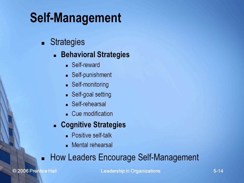 Self-Management Strategies How Leaders Encourage Self-Management