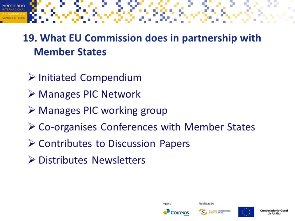 19. What EU Commission does in partnership with Member States