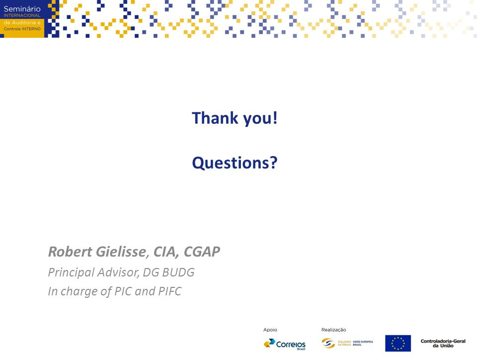Thank you! Questions Robert Gielisse, CIA, CGAP