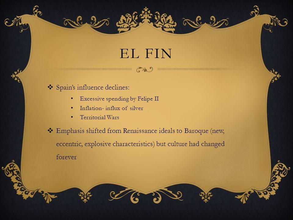 El Fin Spain's influence declines: