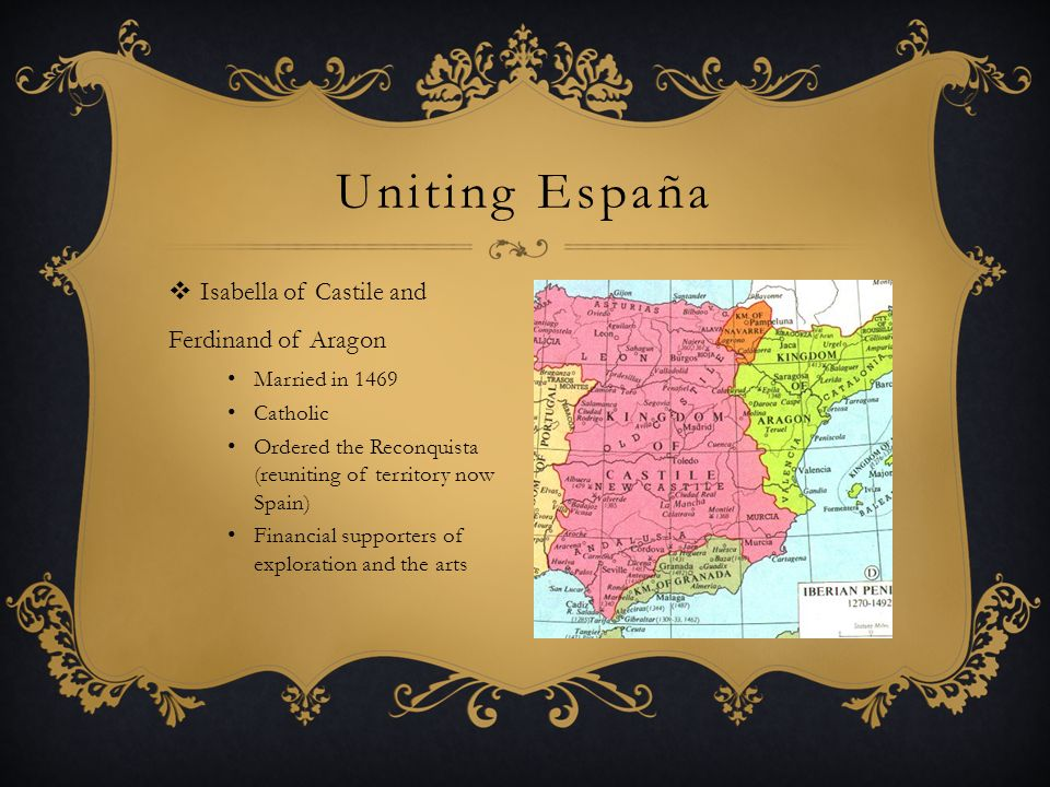 Uniting España Isabella of Castile and Ferdinand of Aragon