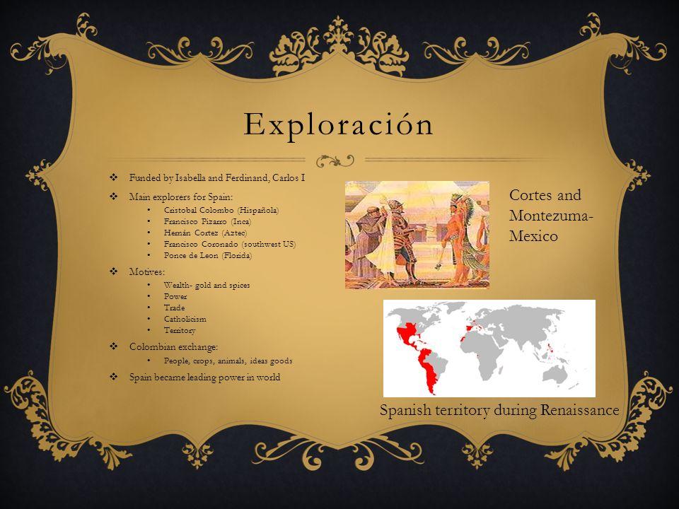 Exploración Cortes and Montezuma- Mexico