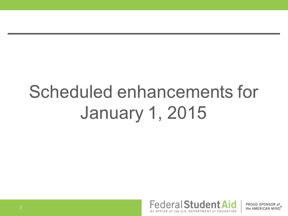 Scheduled enhancements for January 1, 2015