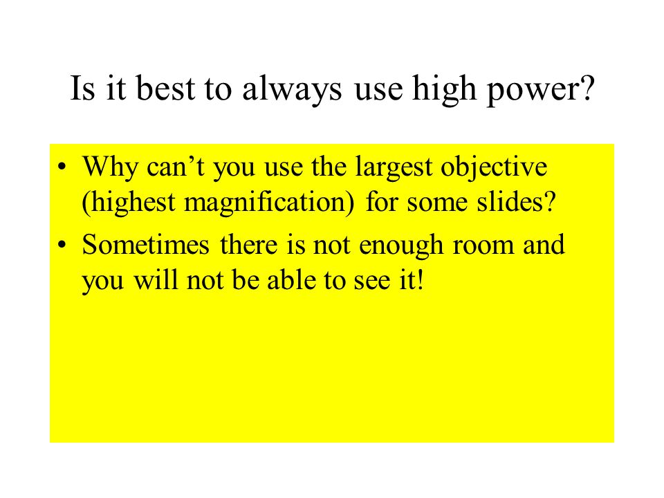 Is it best to always use high power