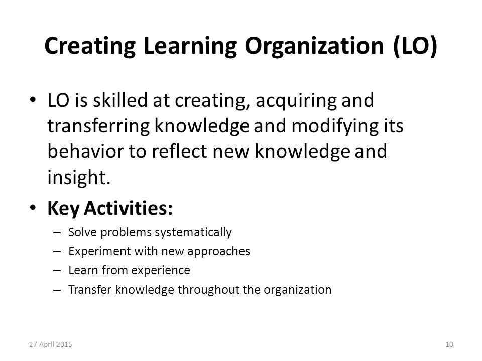 Creating Learning Organization (LO)