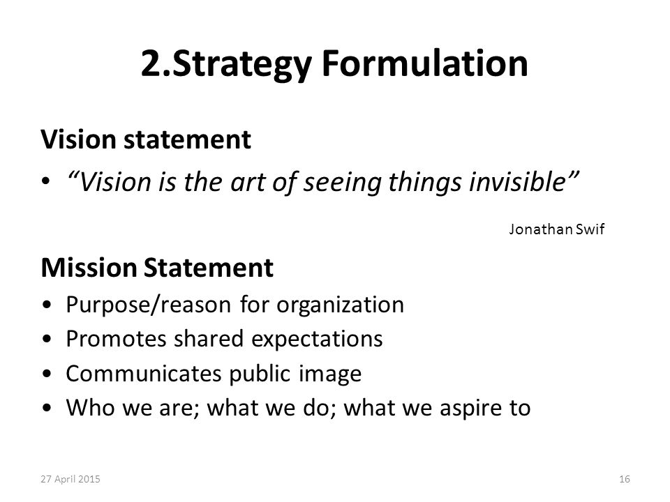 2.Strategy Formulation Vision statement