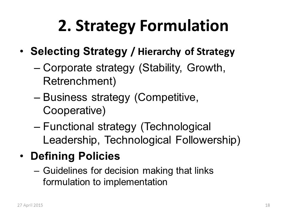 2. Strategy Formulation Selecting Strategy / Hierarchy of Strategy