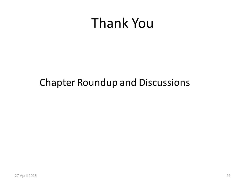 Thank You Chapter Roundup and Discussions 13 April 2017