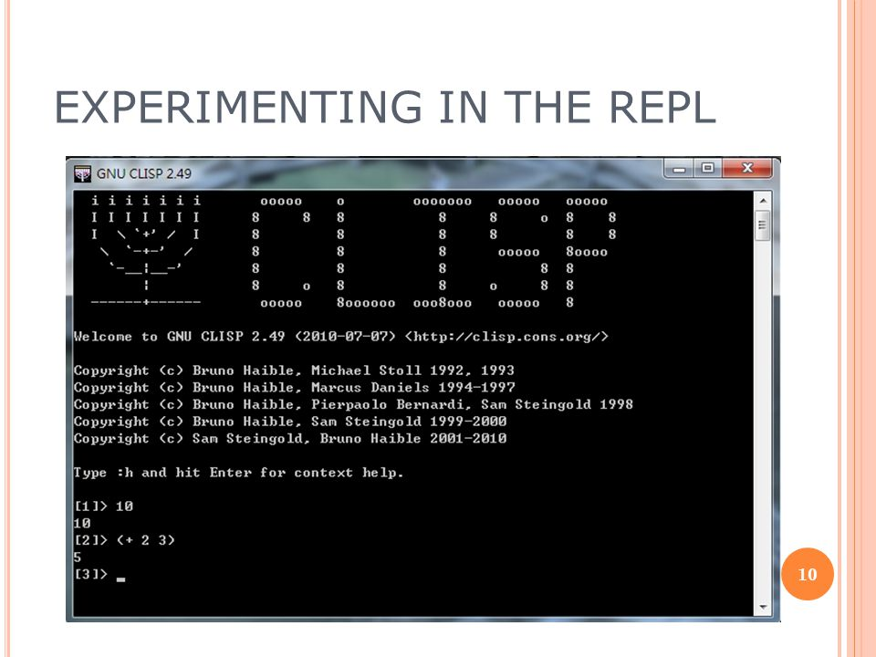 EXPERIMENTING IN THE REPL