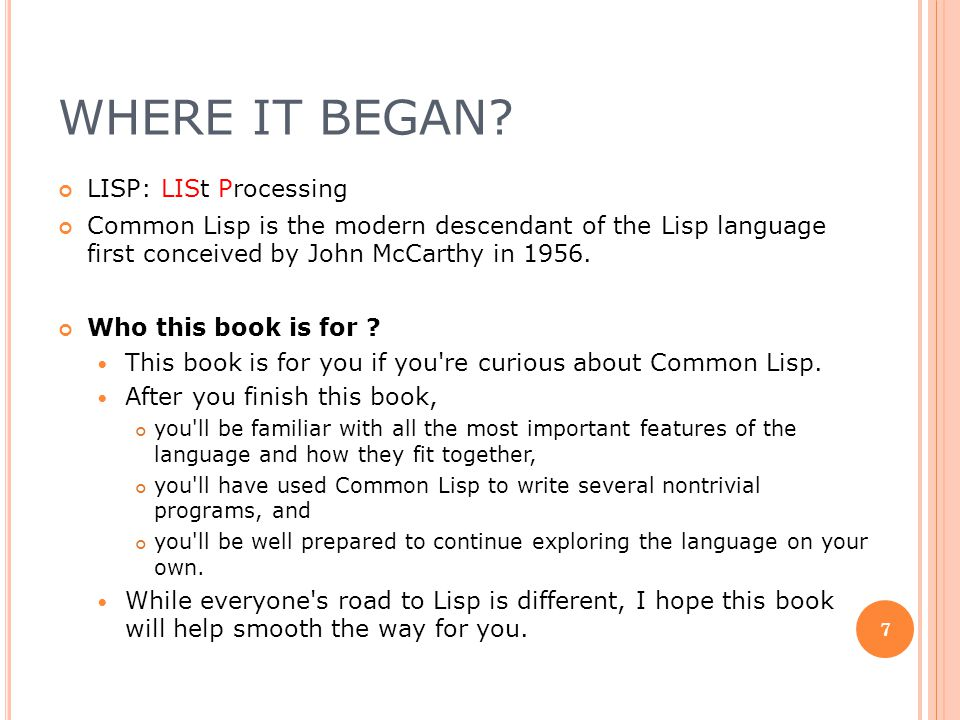 Where it Began LISP: LISt Processing