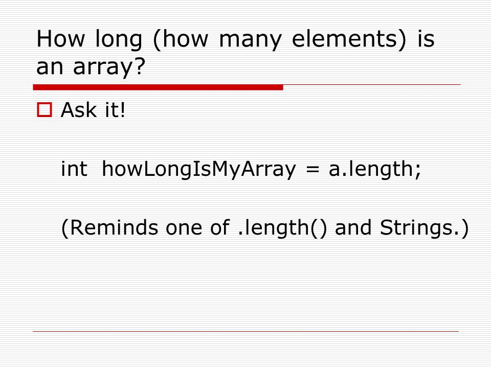 How long (how many elements) is an array